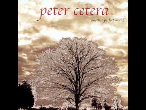 Peter Cetera - Have A Little Faith & Only Heaven Knows