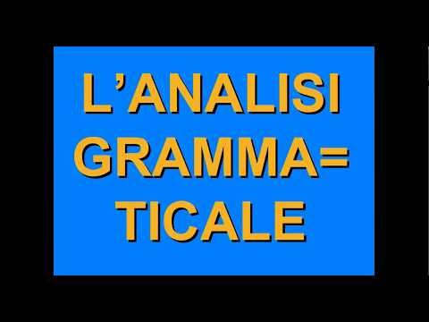 GRAMMATICAL ANALYSIS in Italian: Learn How to Analyse All the Elements of a Phrase 👨🏻‍🏫 👩🏼‍🏫 from YouTube · Duration:  13 minutes 2 seconds