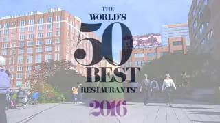 Welcome to The Worlds 50 Best Restaurants 2016