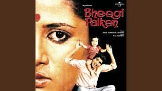 Jab Tak Maine Samjha (Bheegi Palken / Soundtrack Version)
