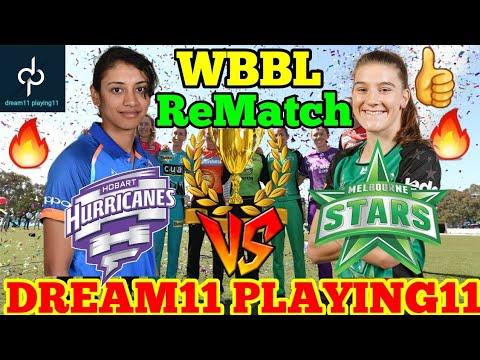 HOBART HURRICANE VS MELBOURNE STARS DREAM11 TEAM PREDICTION | WBBL Rematch 🔥🔥🔥