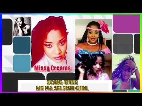 Me Na Selfish Lover - Missy Creams {Audio Only}