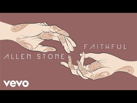 Allen Stone - Faithful (Official Audio)