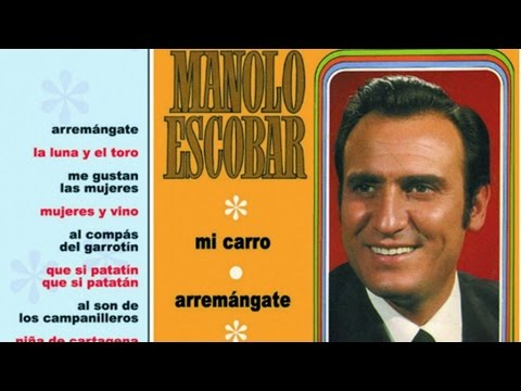 Manolo Escobar Mi Carro Youtube