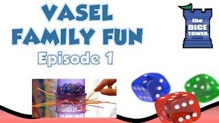 Vasel Family Fun, Episode 1 - Kerplunk and more!