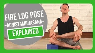 How to do firelog pose agnistambhasana