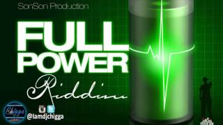 Full Power Riddim - Instrumental ●Son Son Production● Dancehall 2016