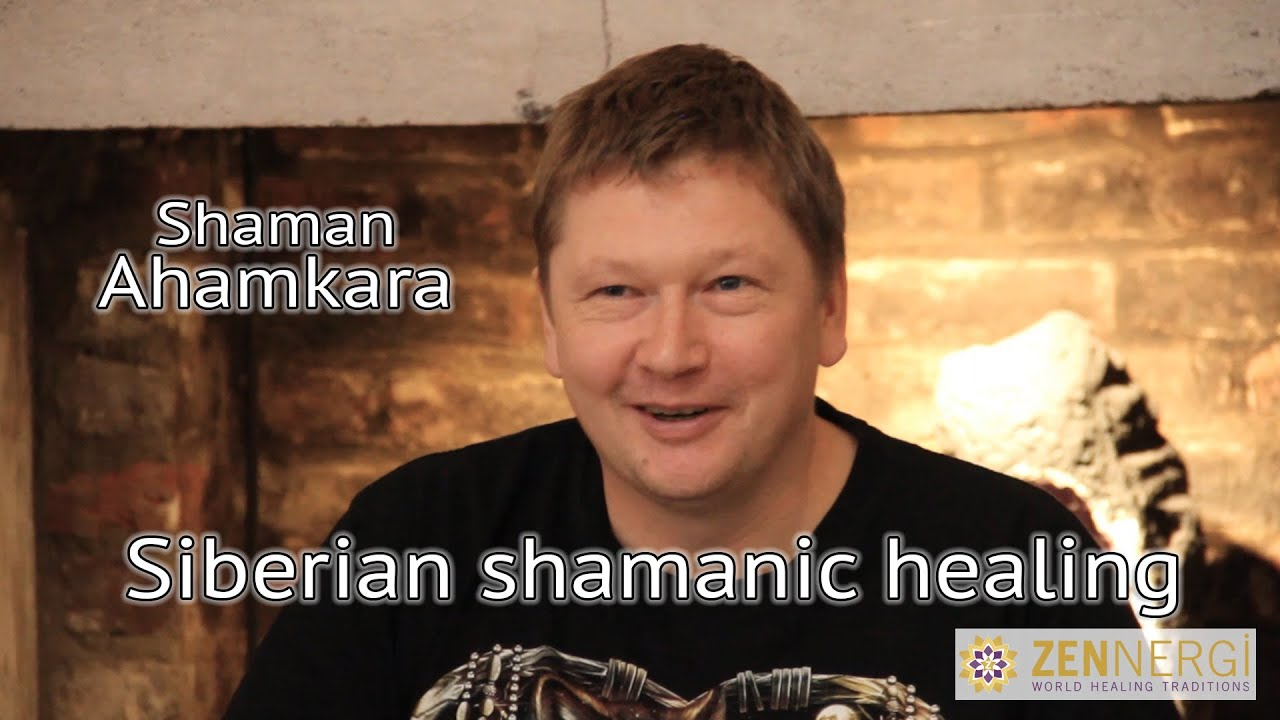 Siberian shamanic healing ~ shaman ahamkara