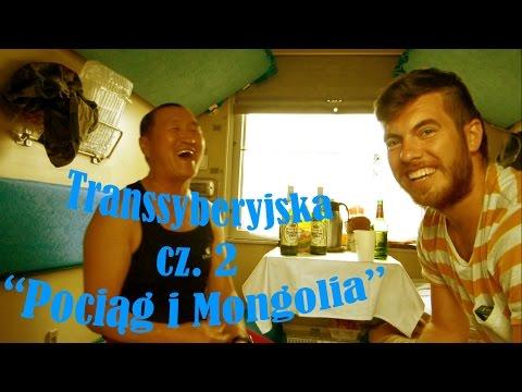"""Transsyberyjska część 2 """"Pociąg i Mongolia"""" (kwiecień 2014)"""