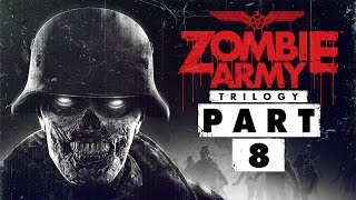 "Zombie Army Trilogy - Let's Play - Part 8 - [Ep.2: Back To Berlin] - ""Crucible Of Evil"" 