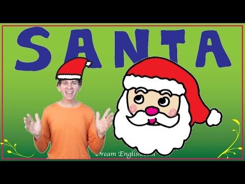 S A N T A  | Children's Christmas Song | Preschool, Kindergarten, Learn English