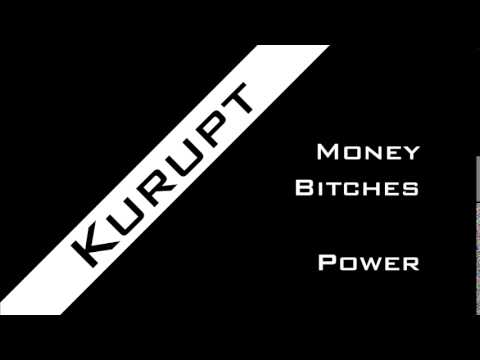 KURUPT - Money, B*tches, Power