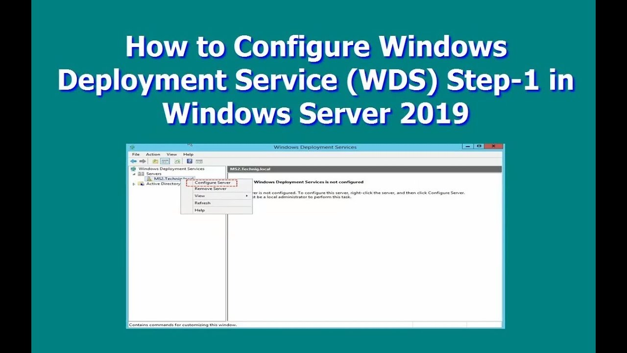 How to Configure Windows Deployment Service (WDS) Step -1 in Windows Server  2019