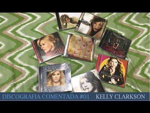 Discografia Comentada #01 - Kelly Clarkson