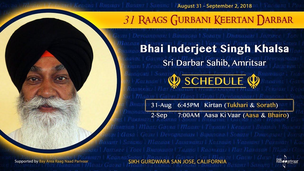 Raag Tukhari & Raag Sorath - Bhai Inderjeet Singh Khalsa [31 Raags Darbar 2018]