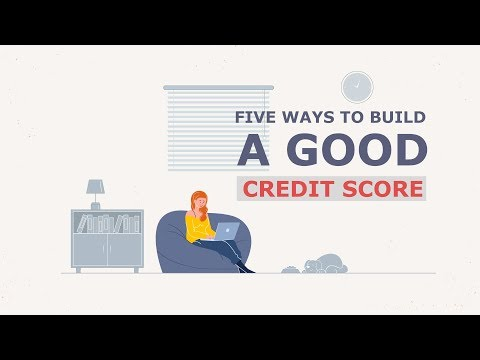 Five Ways to Build a Good Credit Score