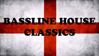 Bassline House Classics (BIG ANG) Find A Groove