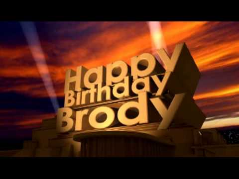 Happy Birthday Brody Youtube