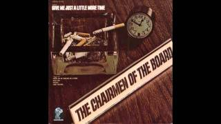 The Chairman of the Board - Give Me Just A Little More Time