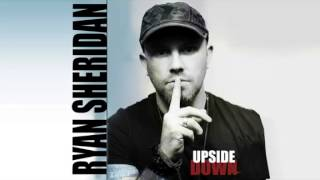 Ryan Sheridan - Upside Down
