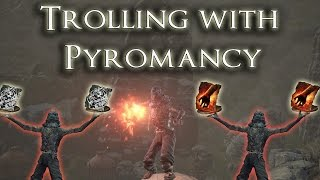 Trolling with Pyromancy - Dark Souls 3