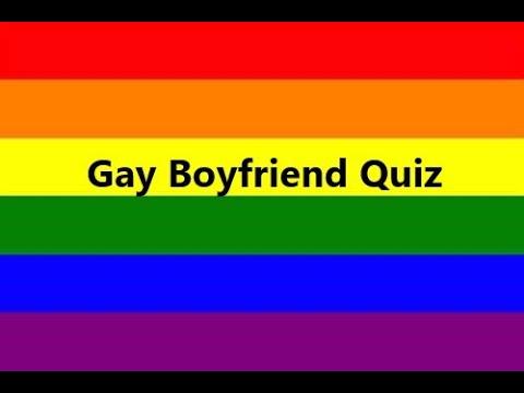 Gay boyfriend quiz