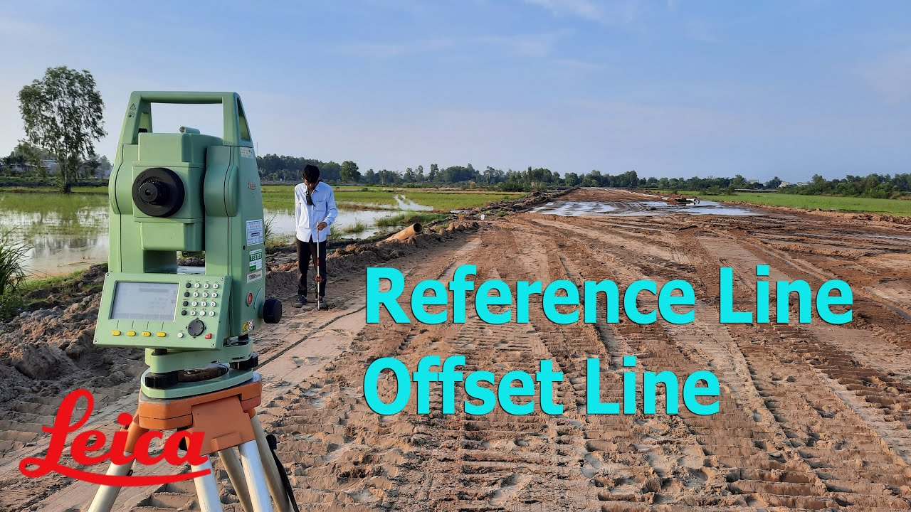 Hướng dẫn chức năng  Reference Line( Offset Line ) máy Leica | Offset Line Leica.