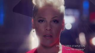 Download Lagu P nk y Chris Stapleton - Love Me Anyway MP3