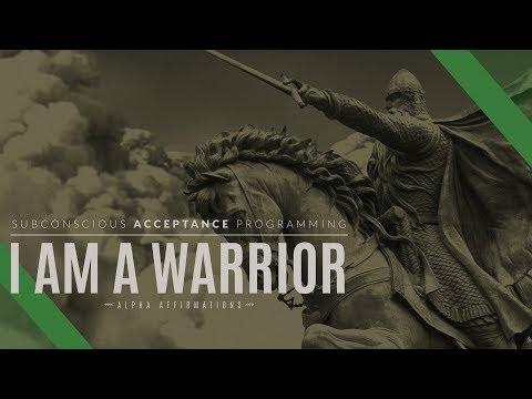 I Am A Warrior - Motivation, Victory - Alpha Affirmations
