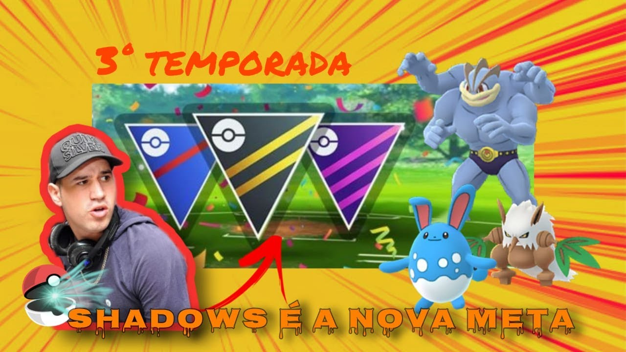 Shadow o novo meta Pokemon Go
