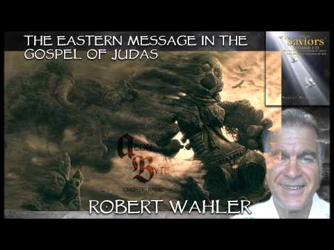 The Eastern Message in the Gospel of Judas: Aeon Byte Gnostic Radio