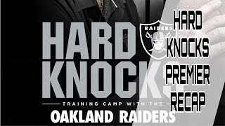 Reccapping the Premier of Hard Knocks with the Oakland Raiders