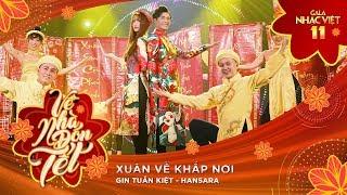 Xuân Về Khắp Nơi - Han Sara, Gin Tuấn Kiệt   Gala Nhạc Việt 11 (Official) thumbnail