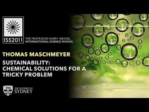 Sustainability & Green Chemistry — Prof. Thomas Maschmeyer