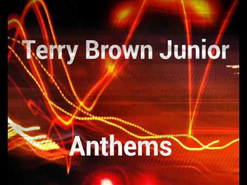 Terry Lee Brown Junior Anthems