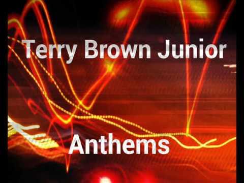 Terry Lee Brown Junior Anthems
