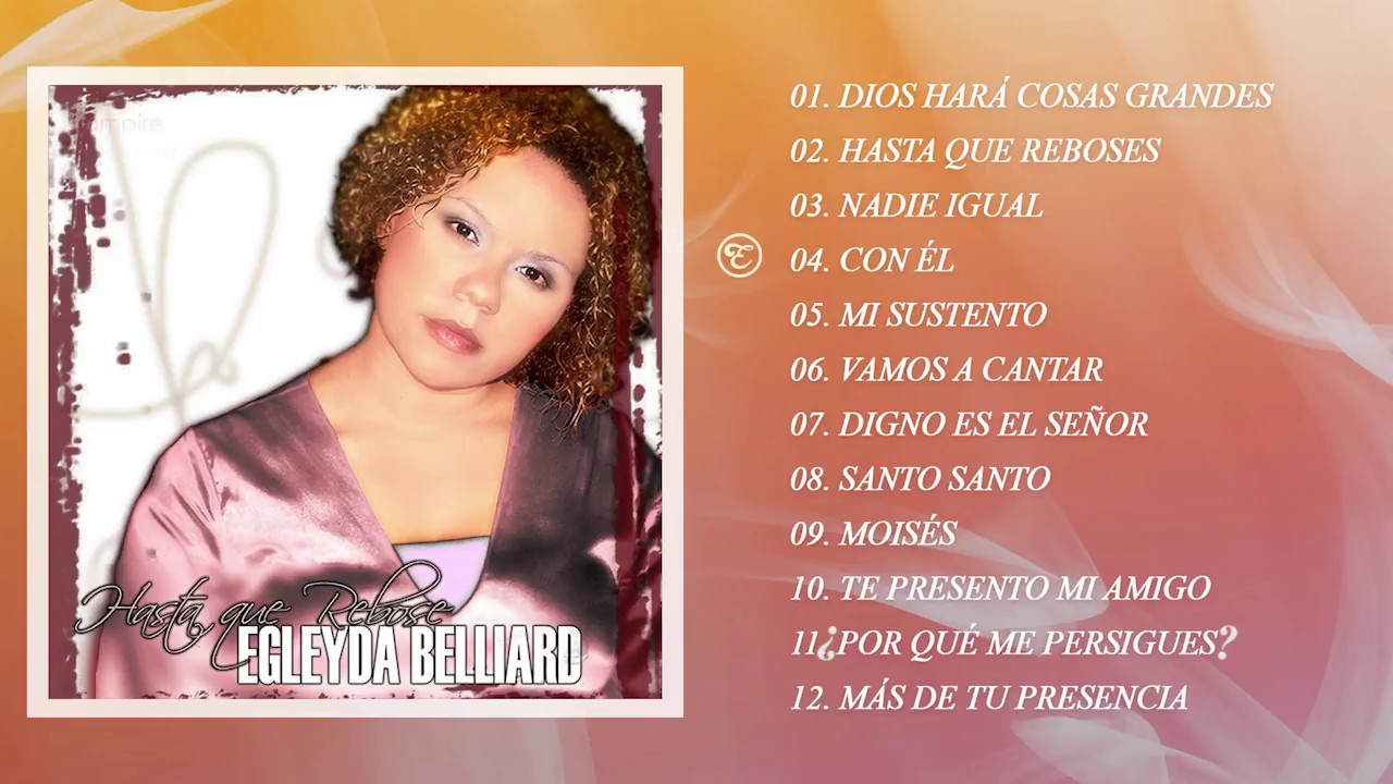 cd de egleyda belliard hasta que rebose