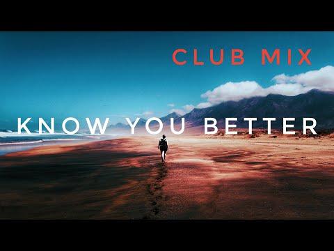 Sam Feldt x LVNDSCAPE ft. Tessa - Know You Better (Club Mix) [Exclusive]