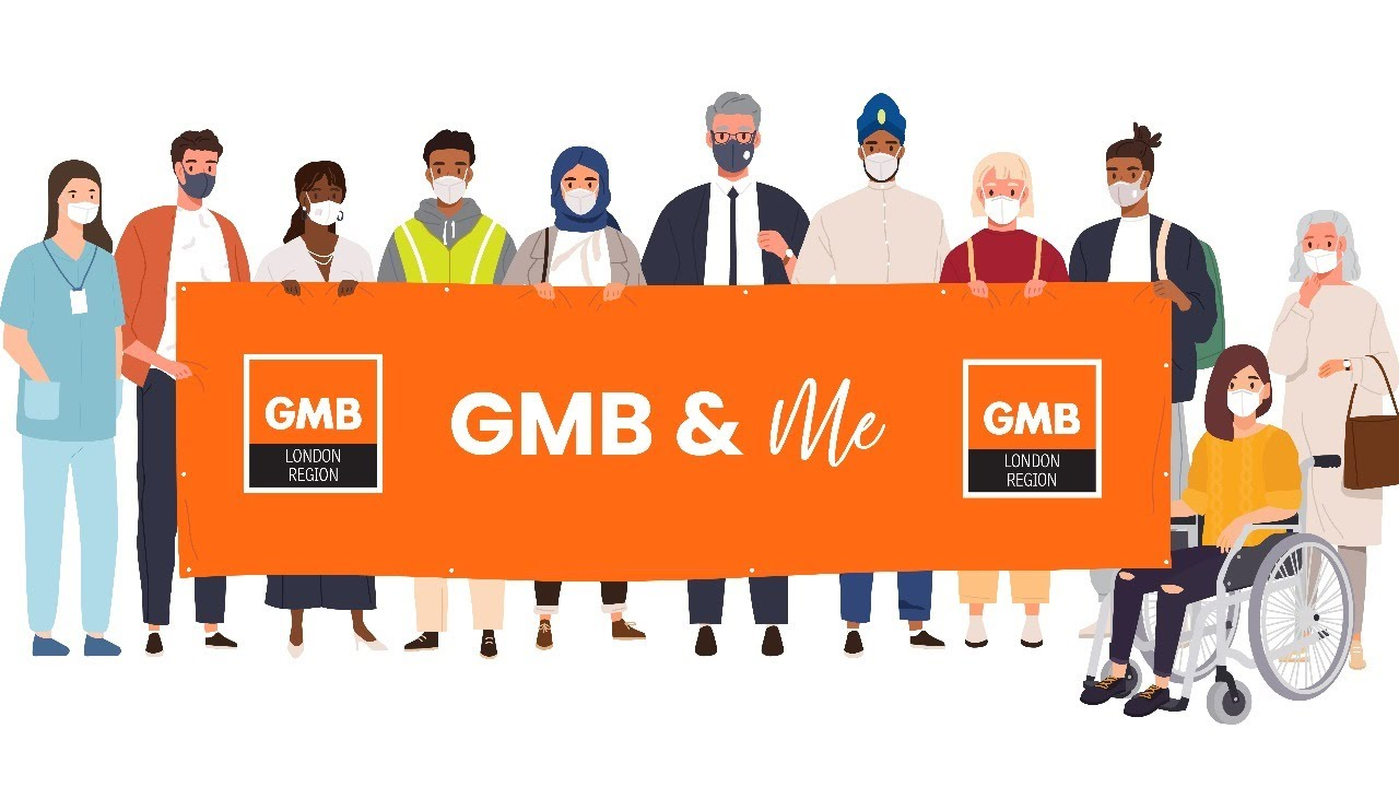 GMB & Me - GMB London Region