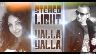 Stereo Light - Yalla yalla