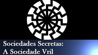 Sociedades Secretas: A Sociedade Vril