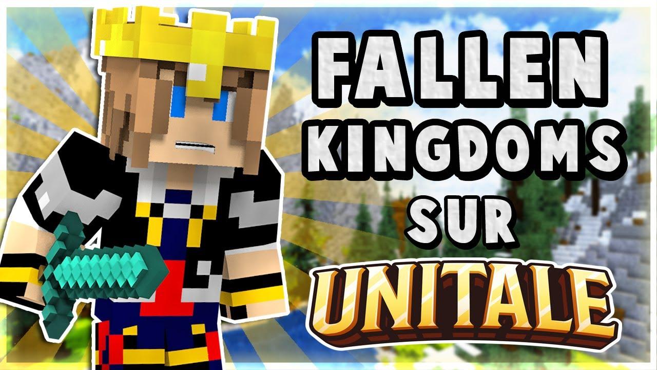 FALLEN KINGDOMS sur Unitale ! - YouTube