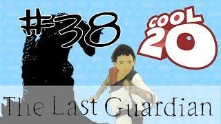 The Last Guardian Episode 38 -- THE END | Cool20
