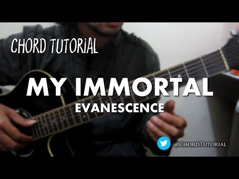 My Immortal - Evanescence (CHORD)