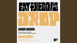 Never Moving (Africanz On Marz Remix)