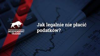 Jak legalnie nie płacić podatków - webinar Tradera21