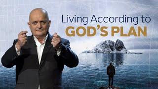 Living According to God's Plan