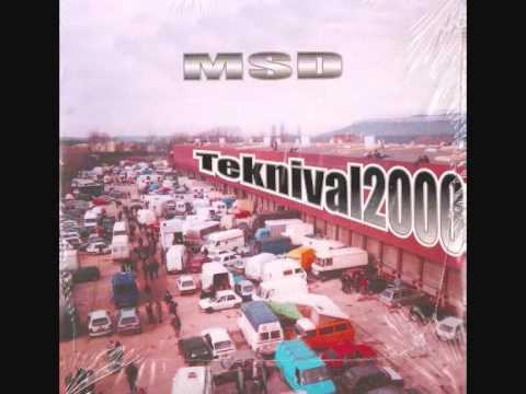 MSD // Teknival 2000.