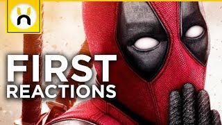 Deadpool 2 First Reactions REVEALED