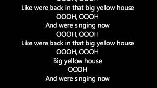 Hobbie Stuart - Big Yellow House Lyrics